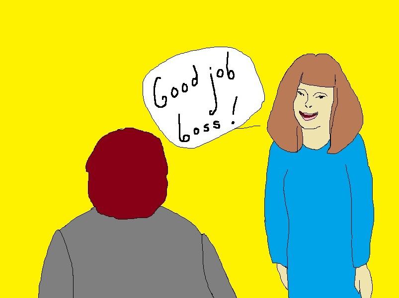 "Employee telling boss ""Good job boss!"""