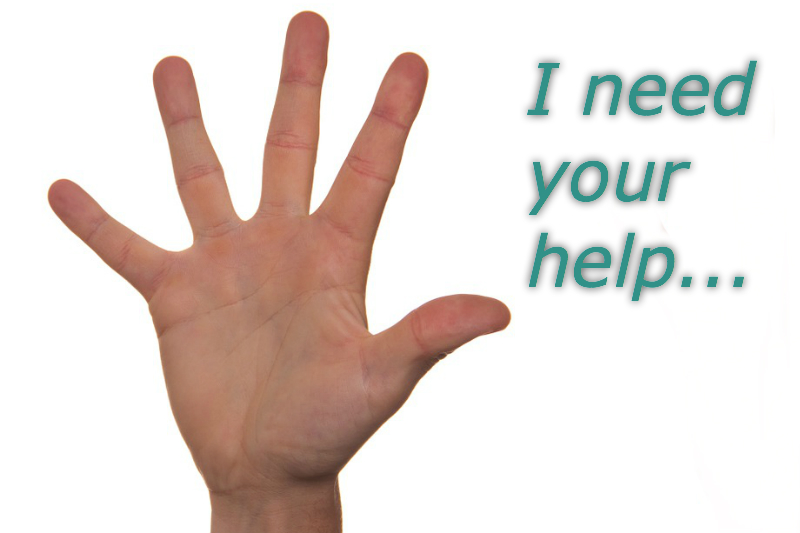 Raised hand with text I need your help