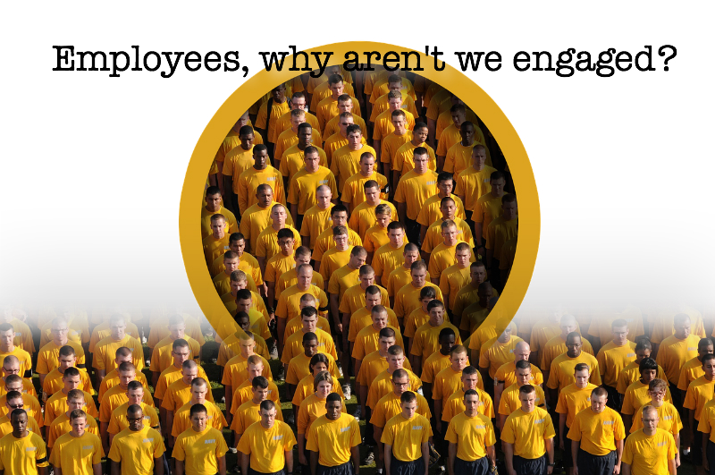 "workers in rows ""Employees, why aren't we engaged?"""